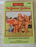 The Stuffed Bear Mystery (Boxcar Children, The: # 90) (0439353734) by Gertrude Chandler Warner