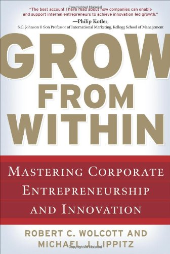 grow-from-within-mastering-corporate-entrepreneurship-and-innovation