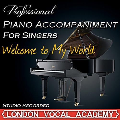 Welcome To My World ('I Dreamed A Dream & Susan Boyle' Piano Accompaniment) [Professional Karaoke Backing Track]