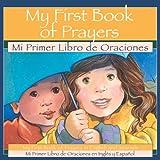My First Book of Prayers/Mi Primer Libro de Oraciones