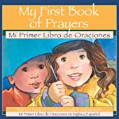 My First Book of Prayers/Mi Primer Libro de Oraciones