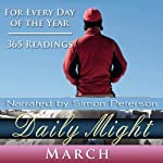 Daily Might: March: A Reading for Each Day in March | Simon Peterson