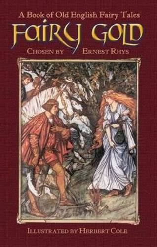Fairy Gold: A Book of Old English Fairy Tales (Pictorial Archive Series)