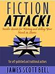 Fiction Attack!  Insider Secrets for...