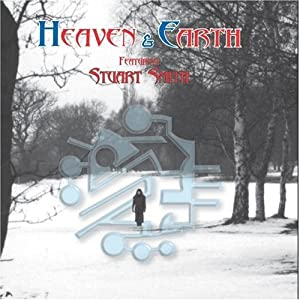 Heaven and Earth Featuring Stuart Smith