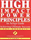 High Impact Power Principles