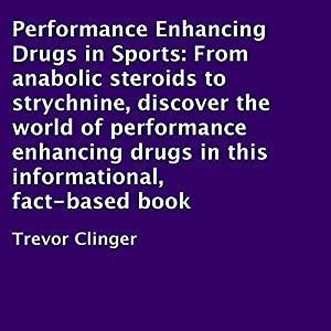 Performance Enhancing Drugs in Sports Audiobook