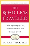 Image of The Road Less Traveled: A New Psychology of Love, Traditional Values and Spiritual Growth