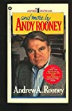 And More by Andy Rooney (0446307998) by Rooney, Andy