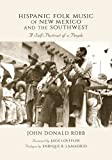 img - for Hispanic Folk Music of New Mexico and the Southwest: A Self-Portrait of a People book / textbook / text book