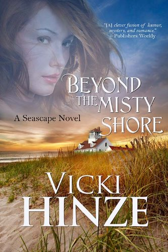Book Review: Beyond the Misty Shore (Seascape Trilogy #1) by Vicki Hinze