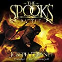 The Spook's Battle: Wardstone Chronicles 4 (       UNABRIDGED) by Joseph Delaney Narrated by Thomas Judd