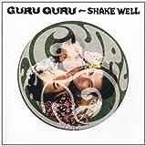 Shake Well by Guru Guru (2007)