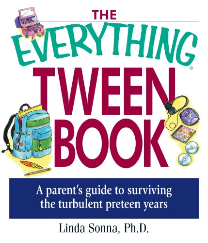 The Everything Tween Book: A Parent'S Guide To Surviving The Turbulent Pre-Teen Years (Everything®) front-106638