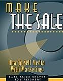 Make the Sale (The Copy Workshop)