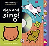 Amazing Baby Clap and Sing! [With CD] (Amazing Baby Novelty Board Books) Emma Dodd