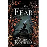 The Wise Man's Fear: The Kingkiller Chronicle: Book 2: The Kingkiller Chronicle 2by Patrick Rothfuss