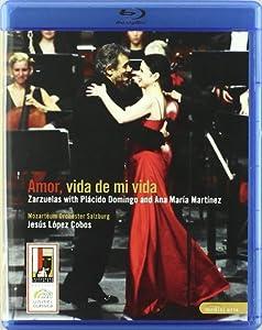 Amor Vida De Mi Vida - Zarzuelas With Placido Domingo And Ana Maria Martinez Blu-ray Region 0 2007 by Medici Arts