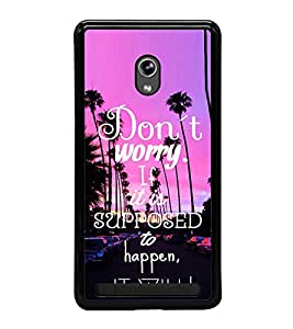 Fuson Premium 2D Back Case Cover Don't worry With Multi Background Degined For Asus Zenfone 5::Asus Zenfone 5 A500CG
