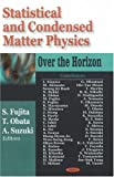 img - for Statistical and Condensed Matter Physics: Over the Horizon book / textbook / text book