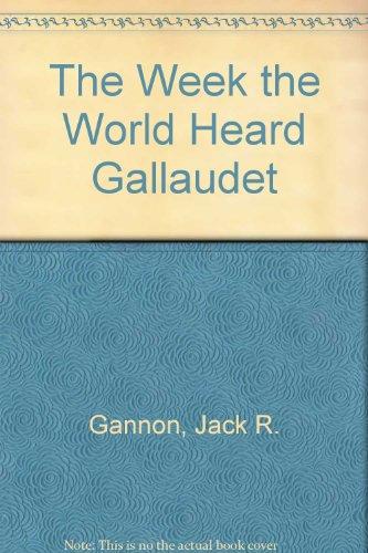 The Week the World Heard Gallaudet