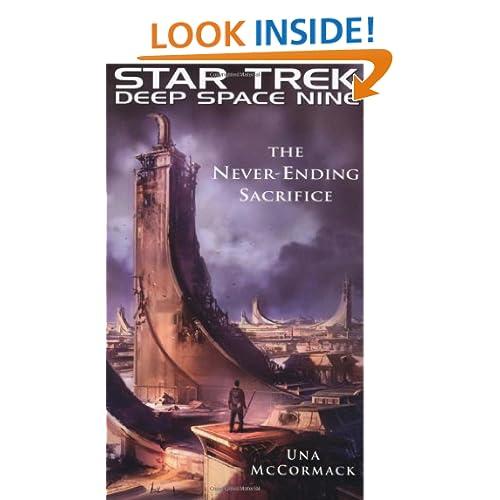 Star Trek: Deep Space Nine: The Never Ending Sacrifice (Star Trek Deep Space Nine (Unnumbered Paperback))