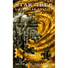 Star Trek: The Next Generation: A Singular Destiny (STAR TREK: CROSSOVER)