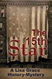 The 15th Star: History Mystery (Real-Life History Mystery)