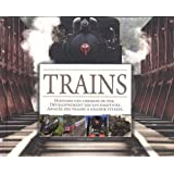Trains : Histoire des chemins de fer, développement des locomotives, apogée des trains à grande vitesse