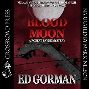 Blood Moon: A Robert Payne Mystery, Book 1 | [Ed Gorman]