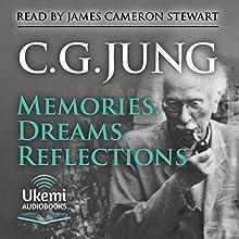 Memories, Dreams, Reflections | Livre audio Auteur(s) : C. G. Jung Narrateur(s) : James Cameron Stewart