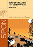 Road Engineering for Development, Second Edition (0415318823) by Robinson, Richard