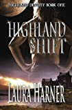 img - for Highland Shift (Highland Destiny) (Volume 1) book / textbook / text book