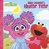 Abby Cadabby's Rhyme Time (Sesame Street (Dalmatian Press))