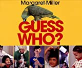 Guess Who? (0688127835) by Miller, Margaret