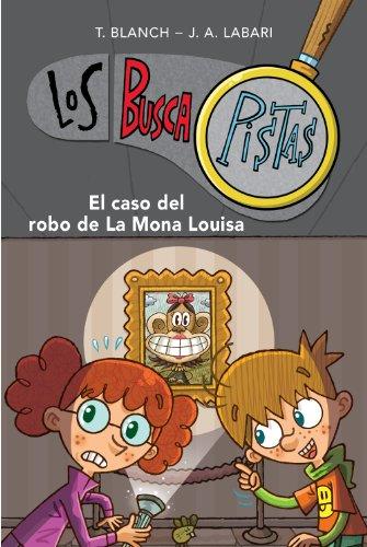 Buscapistas 3. El caso del robo de la Mona Louisa