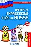 echange, troc Anatoly Tokmakov - Mots et expressions clés du Russe