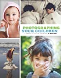 Photographing Your Children hc