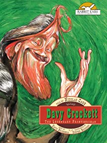 Davy Crockett, Told by Nicolas Cage with Music by David Bromberg
