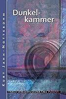 Dunkelkammer: Frank Wallerts erster Fall (German Edition)