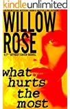 What hurts the most (7th street crew Book 1)