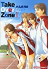 Take Over Zone, tome 1