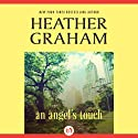 An Angel's Touch (       UNABRIDGED) by Heather Graham Narrated by Bailey Carr
