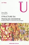 echange, troc Pierre Léon, Parth Bhatt - Structure du français moderne : introduction à l'analyse linguistique