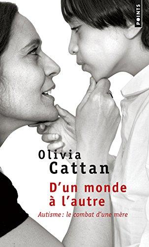 D'un monde à l'autre - Olivia Cattan