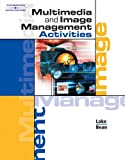 img - for Multimedia and Image Management Activities (with Workbook and CD-ROM) book / textbook / text book