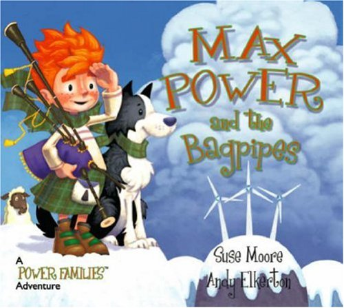 Max Power and the Bagpipes (Power Families)