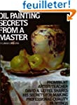 Oil Painting Secrets From a Master: 2...