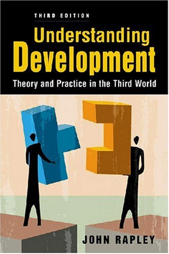 Understanding Development: Theory and Practice in the...
