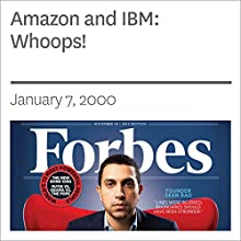 Amazon and IBM: Whoops! (       UNABRIDGED) by Forbes Narrated by Ken Borgers